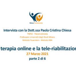 Video interviste sulla terapia online e nello specifico sulla tele-riabilitazione – 2